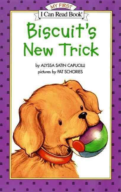 Biscuit's New Trick By Capucilli, Alyssa Satin/ Schories, Pat (ILT)